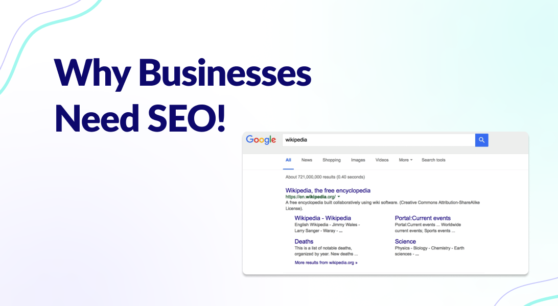 Read more about the article Why Businesses Need SEO