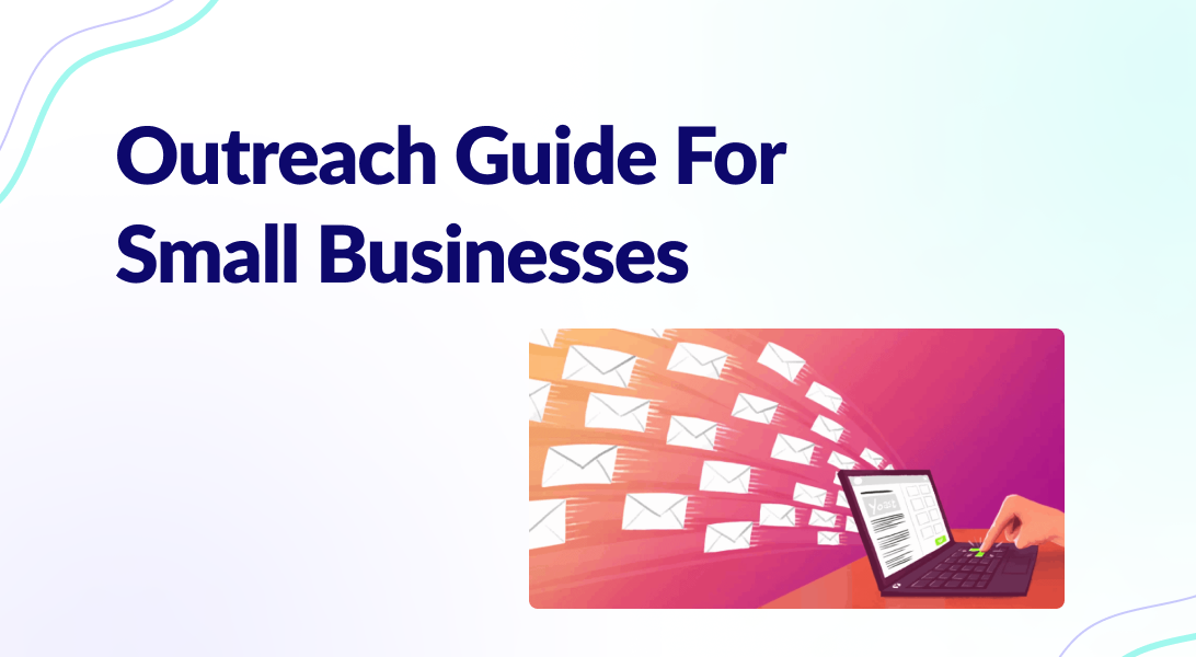 Read more about the article Outreach Guide For Small Businesses