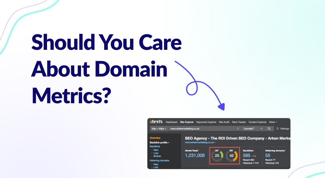 Read more about the article Domain Metrics: Should You Care About Them?